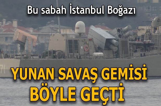 yunan-savas-gemisi-bogaz-dan-gecti-13648572